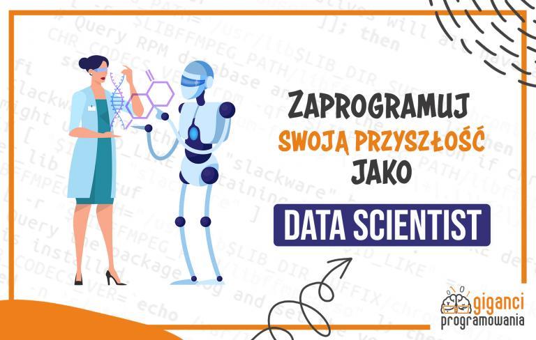 Data Scientist - jeden z najlepszych zawodów przyszłości?