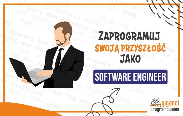 Software Engineer - poznaj kolejny z zawodów przyszłości!