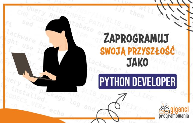 Python Developer - ogromne możliwości i świetne zarobki